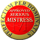 Approved Serious Mistress
